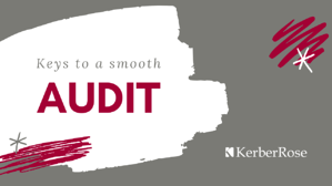 Keys to a Smooth Audit